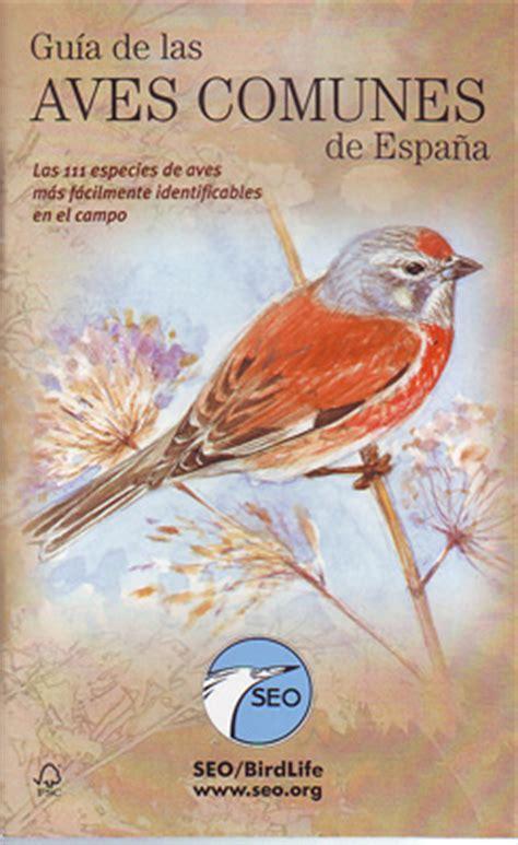 libro aves de espaa y librer 237 a desnivel gu 237 a de las aves comunes de espa 241 a vv aa
