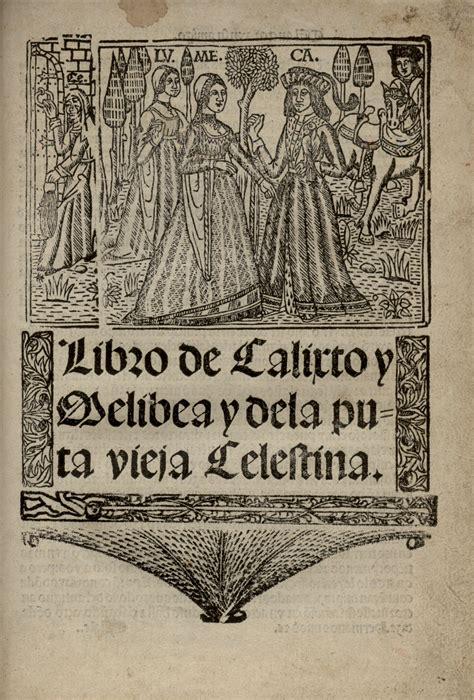 libro la celestina clasicos y teatro castellano edad media renacimiento barroco libro de calixto y melibea y de la puta