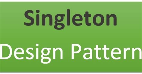 singleton pattern history singleton design pattern easy java se