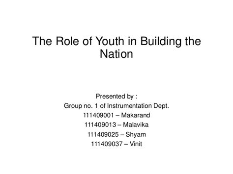 Of Youth In Nation Building Essay by Of Youth In Building The Nation
