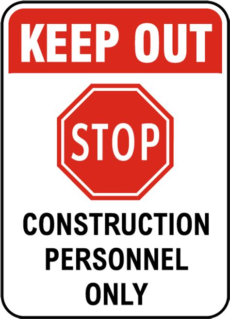 How To Make A Stop Sign Out Of Paper - keep out construction only sign by safetysign f7890