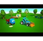 El Tractor  Leo La Troca Curiosa Car Cartoon Tractors For