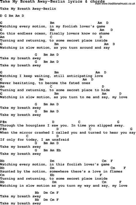 song lyrics for take my breath away berlin with chords