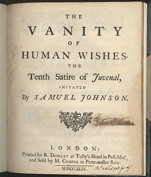 the vanity of human wishes the tenth satire of juvenal