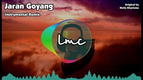 jaran goyang jaran goyang nella kharisma instrumental remix