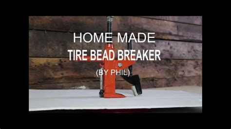 tire bead breaker home made