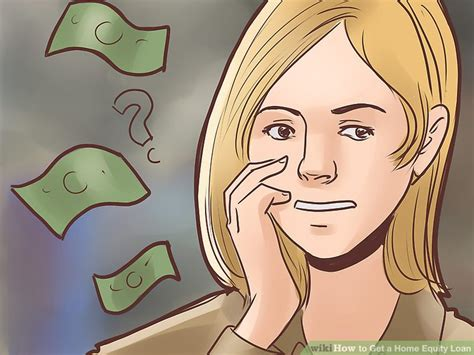 how to get a loan to fix up your house how to get a home equity loan 9 steps with pictures wikihow