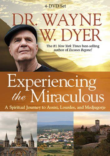 the of medjugorje books wayne dyer experiencing the miraculous 4 dvd set
