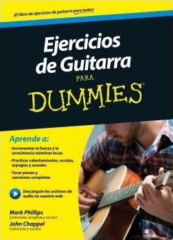 libro guitarra para dummies descargar ejercicios de guitarra para dummies pdf y epub al dia libros