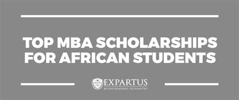 Mba Funding In South Africa by Expartus Mba Consulting Top Mba Scholarships For