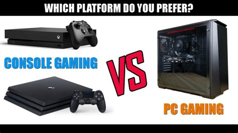 pc gaming vs console gaming why pc gaming wins most of