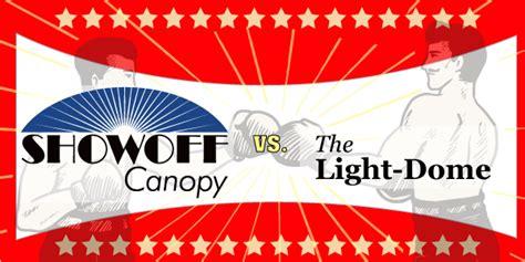 Trimline Awning Blog Light Dome Versus Showoff Canopy