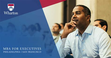 Mba For Executives Leadership In Healthcare by Philadelphia Admissions Information Session Wharton