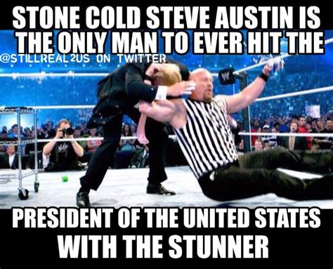 Stone Cold Steve Austin Memes - 10 funny stone cold steve austin memes cause stone cold