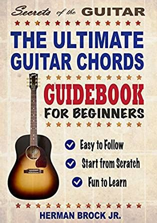 secret ultimate guitar guitar the ultimate guitar chords guidebook for beginners