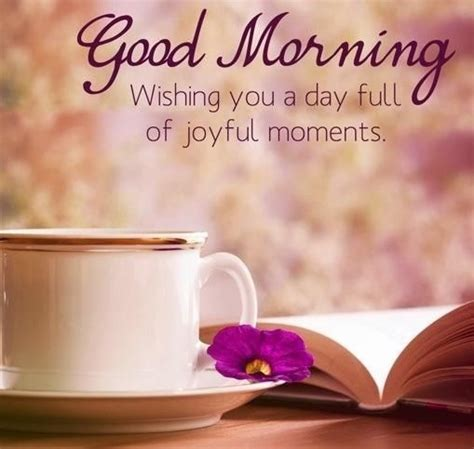 good morning wishing   day full  joyful moments pictures   images  facebook