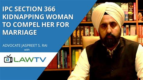 ipc section 366 indian kanoon ipc section 366 kidnapping woman for marriage आईप स ध र 366 lawrato youtube