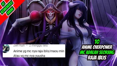 anime overpower mc  raja iblis youtube