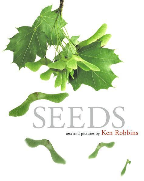 seeds of books seeds book by ken robbins official publisher page