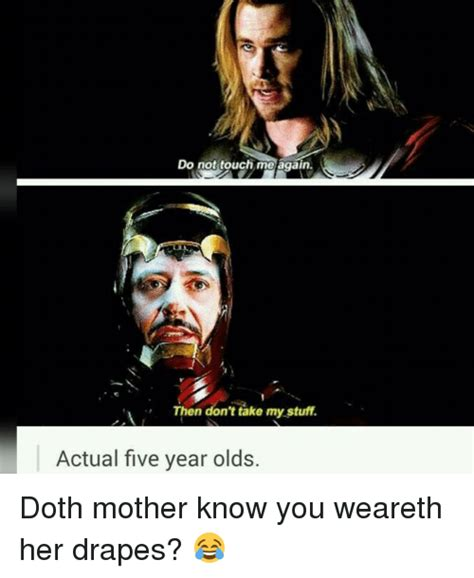 doth mother know you weareth her drapes 25 best memes about doth mother know you weareth her