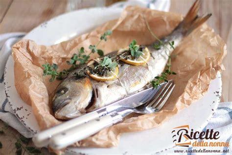 orata come cucinarla raccolta ricette ricette con il pesce ricette della nonna