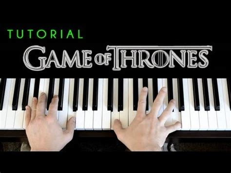 tutorial piano game of thrones game of thrones theme piano tutorial cover youtube