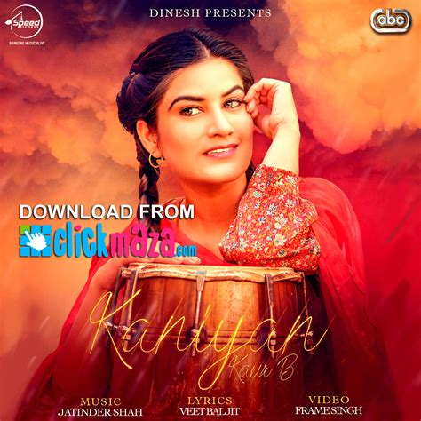 song new punjabi kaniyan kaur b punjabi song free