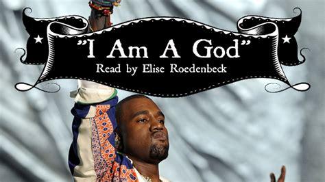 i am a god kanye west a sexy reading of yeezus lyrics to quot i am a god quot abc news