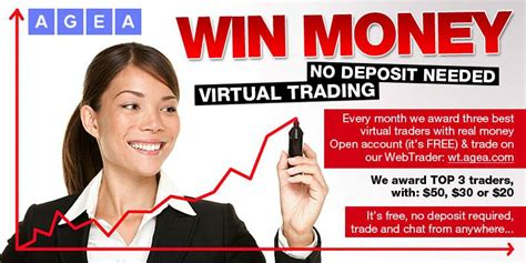 agea win money no deposit needed virtual trading every month we award three best - Win Money With No Deposit