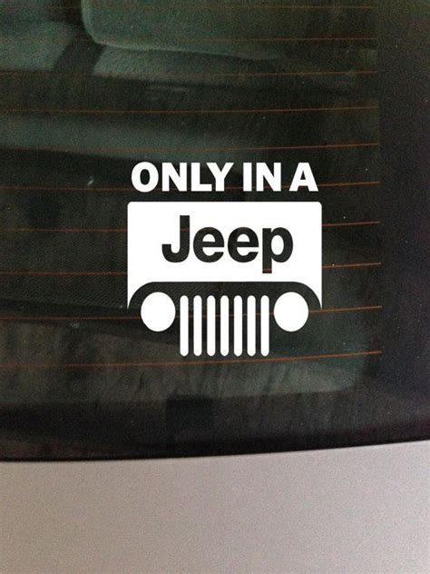 Jeep Window Decals Only In A Jeep Vinyl Window Decal Sticker
