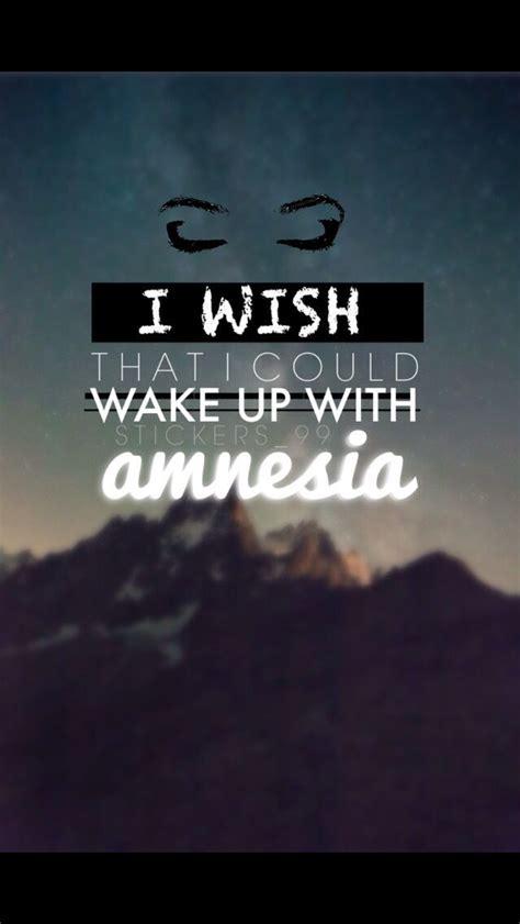 5 seconds of summer amnesia lyrics best 25 amnesia 5sos ideas on pinterest 5sos lyrics