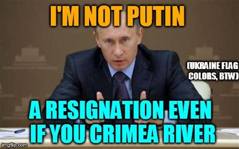 Crimea River Meme - putin crimea river memes