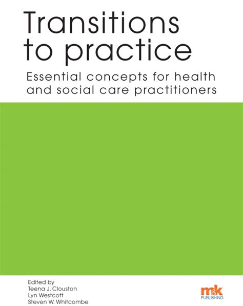 leadership for health theory and practice books transitions to practice essential concepts for health and