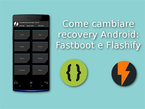 reset android using fastboot come cambiare recovery android fastboot e flashify
