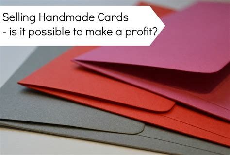 How Can I Sell A Gift Card - is it possible to make a profit selling handmade cards