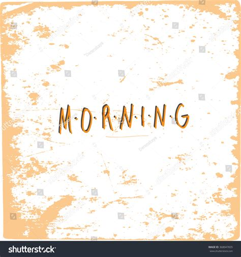 good morning hand drawn quotevector illustration stock vector  shutterstock