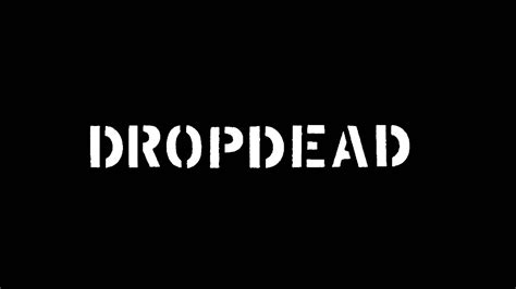 drop dead free dropdead hopeless