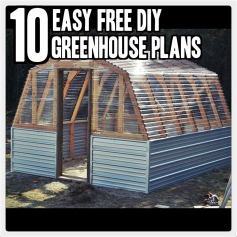simple green house plans 10 easy diy free greenhouse plans 187 tinhatranch