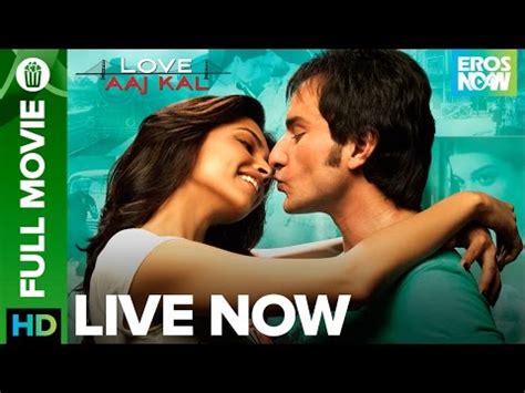 film love aaj kal mp3 song download love aaj kal full movie live on eros now saif