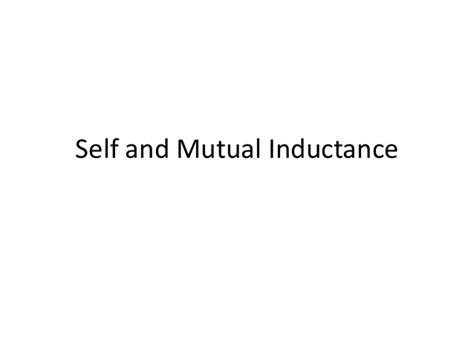 self and inductor self and inductance
