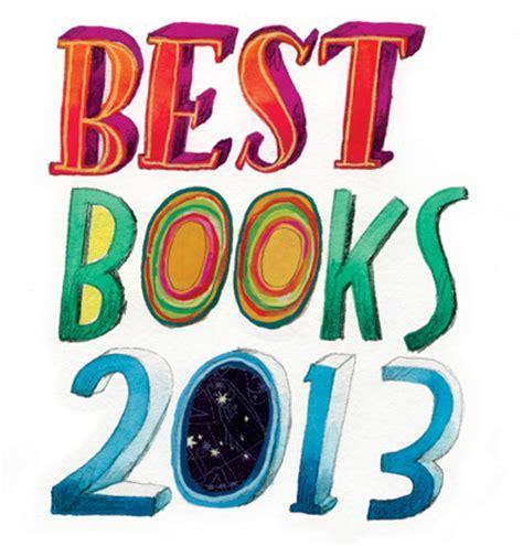 best books 2013 slj best books 2013 fiction school library journal