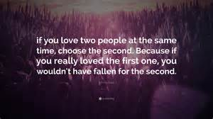 In Love With Two People Quotes by Johnny Depp Quote If You Love Two People At The Same