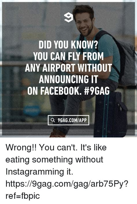Did You Know That Meme - did you know you can fly from any airport without announcing it on facebook 9gag a 9gagcomiapp