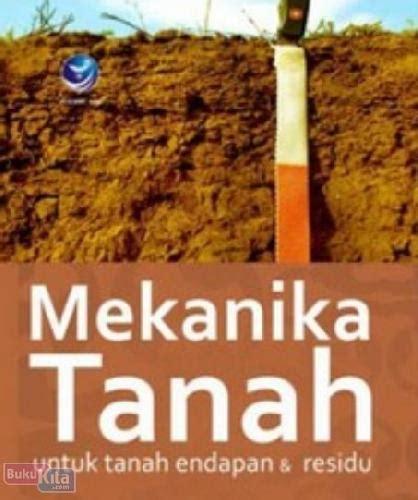 Mekanika Tanah Penerbitnova Bukukita Mekanika Tanah Untuk Tanah Endapan Residu