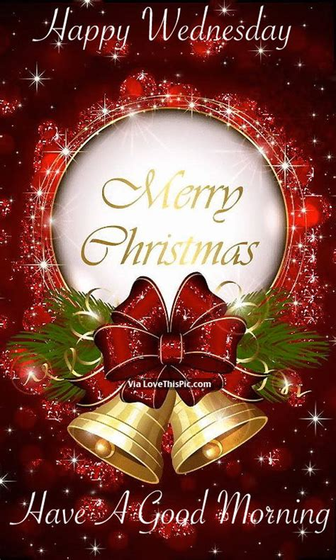 happy wednesday merry christmas   good morning pictures   images  facebook