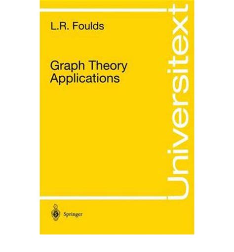 applying graph theory in ecological research books graph theory applications l r foulds 9780387975993