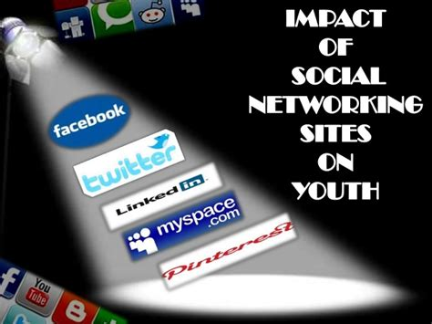 social networking effects impact of social networking sites on youth