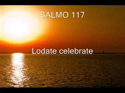 salmo 136 testo salmo 135 lodate il signore doovi