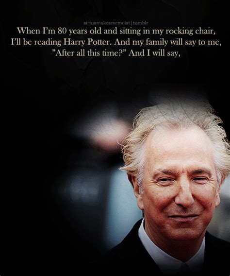 Alan Rickman Always Quote