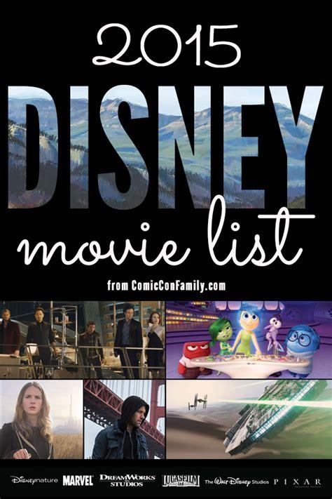 film disney 2015 disney movie list for 2015 comic con family